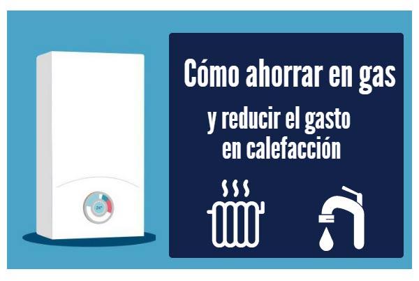 Cómo ahorrar gas y reducir el gasto en calefacción